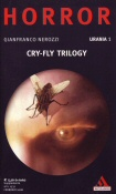Cry-fly trilogy