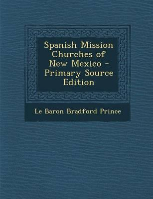 Spanish Mission Churches of New Mexico