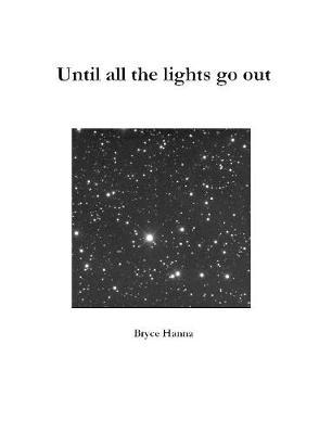 Until all the lights go out