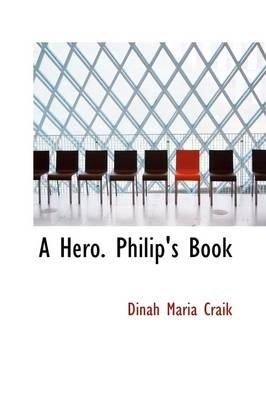 A Hero. Philip's Book
