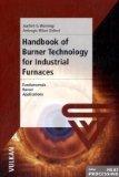 Handbook of Burner Technology for Industrial Furnaces Fundamentals - Burner Technologies - Applications