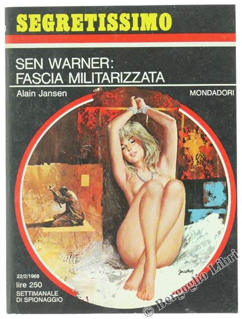 Sen Warner :fascia militarizzata