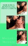 Mob Boss 4: Romancing Trina Gabrini