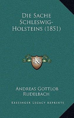 Die Sache Schleswig-Holsteins (1851)