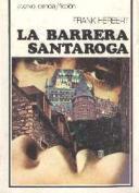 La barrera Santaroga
