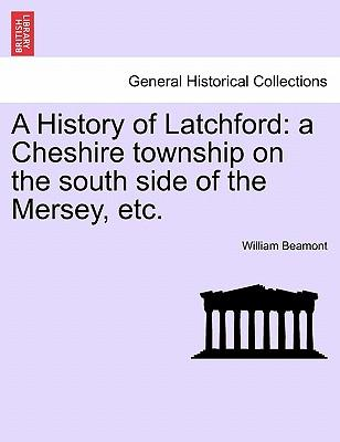A History of Latchford