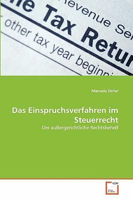 Das Einspruchsverfahren im Steuerrecht