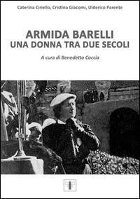 Armida Barelli. Una donna tra due secoli