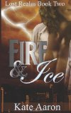 Fire and Ice (Lost R...