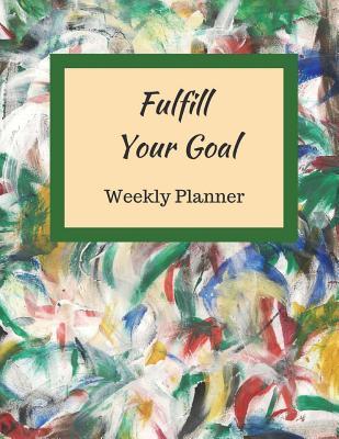 Fulfill your goal