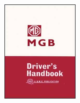Mg Mgb Driver' s Handbook