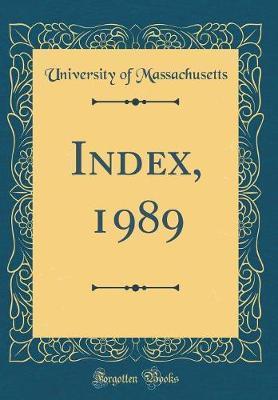Index, 1989 (Classic Reprint)