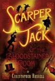 Scarper Jack and the Bloodstained Room