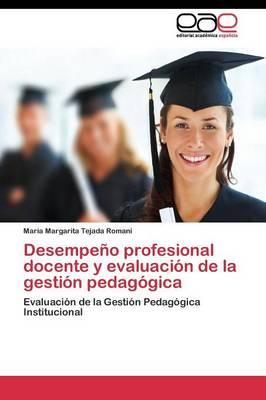 Desempeño profesional docente y evaluación de la gestión pedagógica