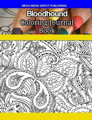 Bloodhound Coloring Journal Book