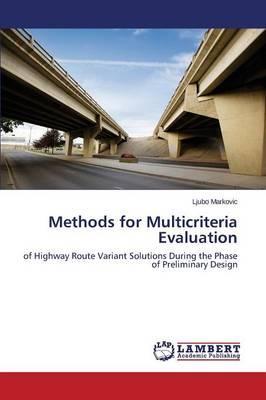 Methods for Multicriteria Evaluation