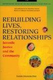Rebuilding Lives, Restoring Relationships