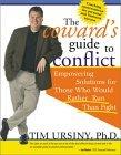 Coward's Guide to Conflict