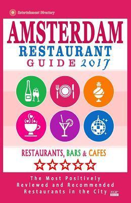 Amsterdam Restaurant Guide 2017