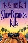 Show Business Kills