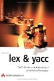 lex und yacc.