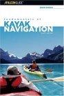 Fundamentals of Kayak Navigation, 4th