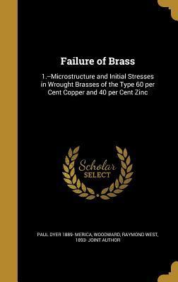 FAILURE OF BRASS
