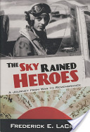 The Sky Rained Heroes