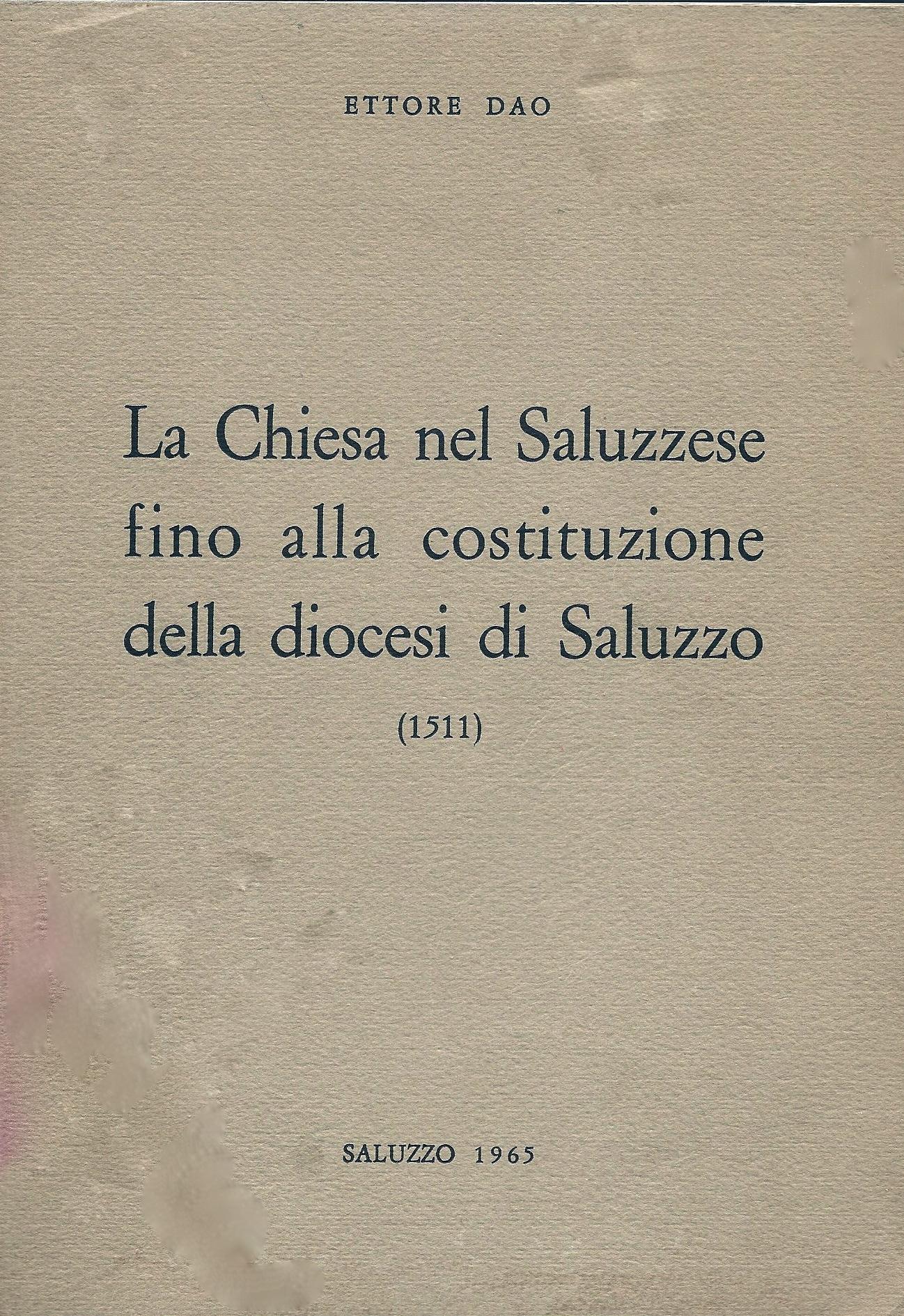 La Chiesa nel Saluzzese fino alla costituzione della diocesi di Saluzzo (1511)