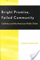 Bright Promise, Failed Community