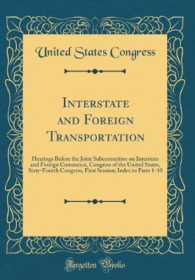 Interstate and Foreign Transportation
