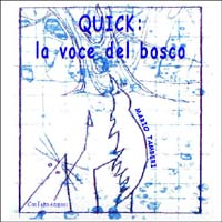 Quick: la voce del bosco