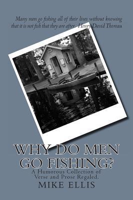 Why Do Men Go Fishing?