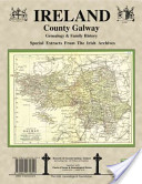 County Galway Ireland, Genealogy and Family History Notes from the Irish Archives