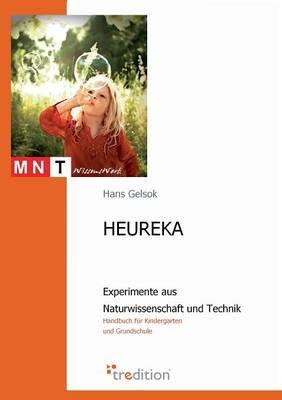 HEUREKA - Experimente aus Naturwissenschaft und Technik