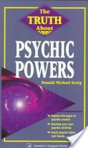 The Truth About Psychic Powers