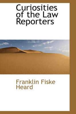 Curiosities of the Law Reporters