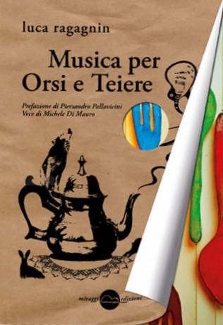 Musica per Orsi e Te...