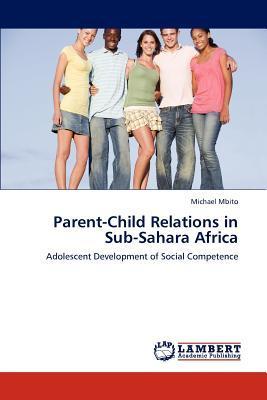 Parent-Child Relations in Sub-Sahara Africa