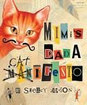 Mimi's Dada Catifest...