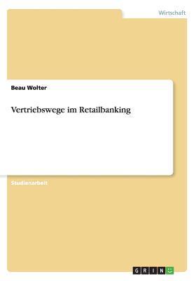 Vertriebswege im Retailbanking