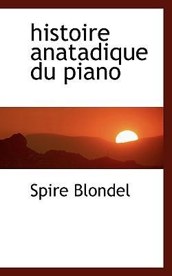 Histoire Anatadique ...