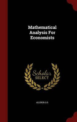 Mathematical Analysis for Economists