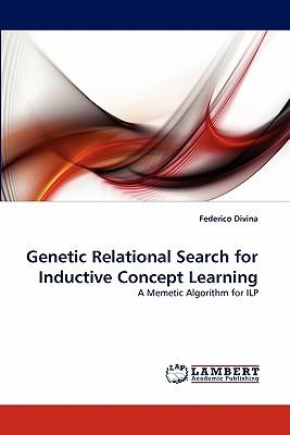 Genetic Relational Search for Inductive Concept Learning