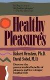 Healthy Pleasures