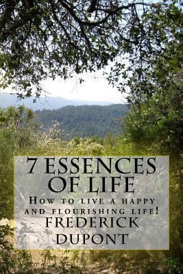 The 7 Essences of Life
