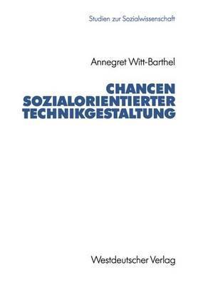Chancen Sozialorientierter Technikgestaltung