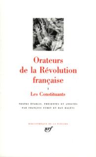 Orateurs de la Révolution française, Tome 1
