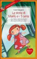 La storia di Marilù e i 5 sensi. Con CD Audio