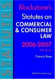 Blackstone's Statutes on Commercial and Consumer Law 2006-2007